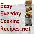 Easy Everyday Cooking Recipes
